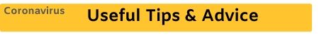 Coronavirus tips and advice - click for more